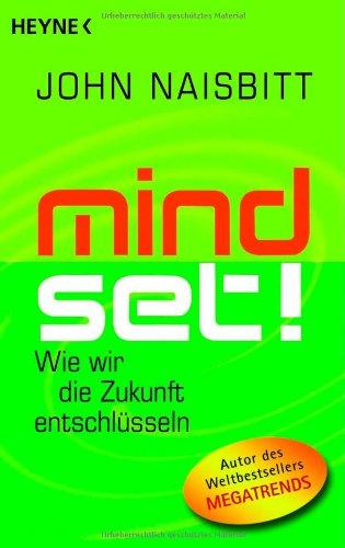 9783453600829: Mind Set!: Wie wir die Zukunft entschlüsseln