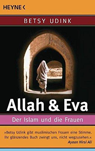 9783453600898: Allah & Eva: Der Islam und die Frauen