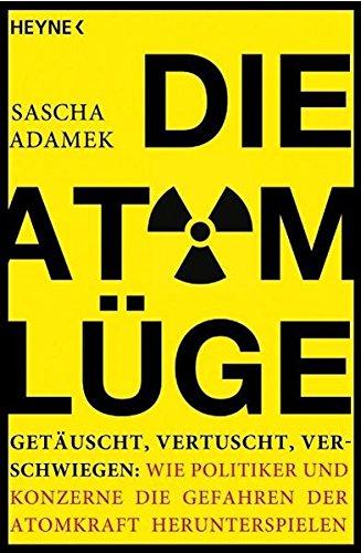 9783453602304: Die Atom-Lüge