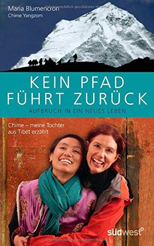 9783453602793: Kein Pfad führt zurück: Chime - Ein Mädchen aus Tibet erzählt