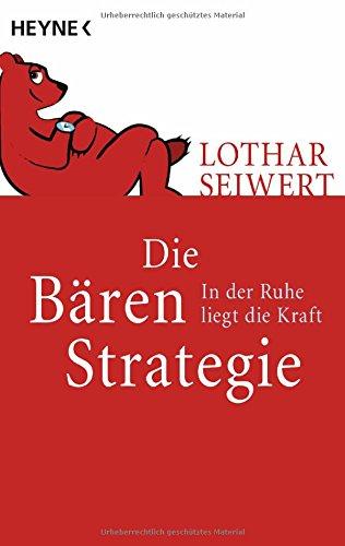 9783453610002: Die Bären-Strategie: In der Ruhe liegt die Kraft