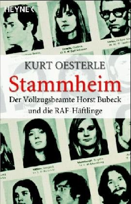 9783453620070: Stammheim. Der Vollzugsbeamte Horst Bubeck und die RAF-Häftlinge