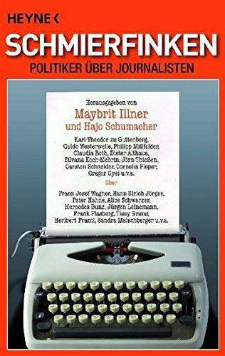 Schmierfinken: Politiker über Journalisten