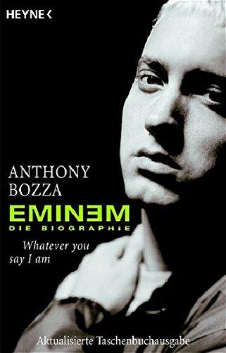 9783453640078: Eminem - Whatever you say I am