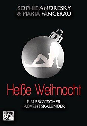 9783453675896: Heiße Weihnacht: Ein erotischer Adventskalender