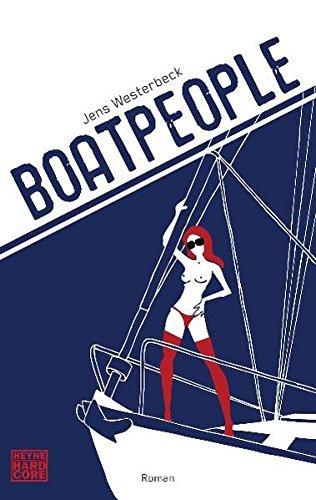 Boatpeople: Roman - Westerbeck, Jens