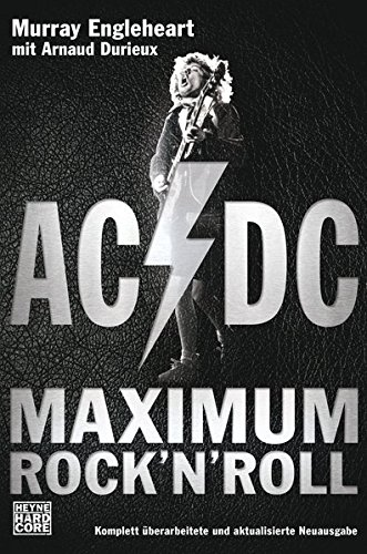 AC/DC: Maximum Rock'n'Roll: Murray Engleheart; Arnaud