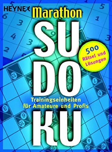 9783453685260: Marathon-Sudoku: 500 Trainingseinheiten f�r Amateure und Profis