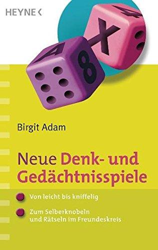 9783453685383: Neue Denk- und Gedächtnisspiele: - Von leicht bis kniffelig - Zum Selberknobeln und Rätseln im Freundeskreis