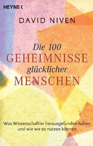 Die 100 Geheimnisse glücklicher Menschen (3453700031) by David Niven
