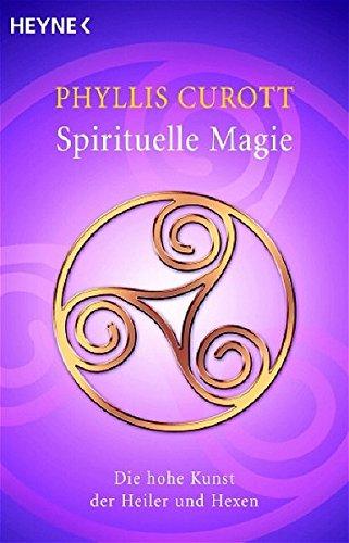 Spirituelle Magie (3453700236) by Phyllis Curott