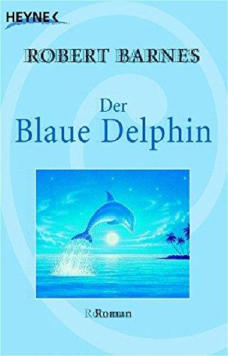 9783453700352: Der blaue Delphin