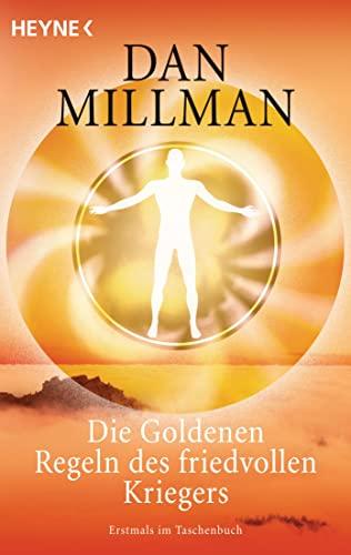 9783453700826: Die Goldenen Regeln des friedvollen Kriegers: Ein praktisches Handbuch