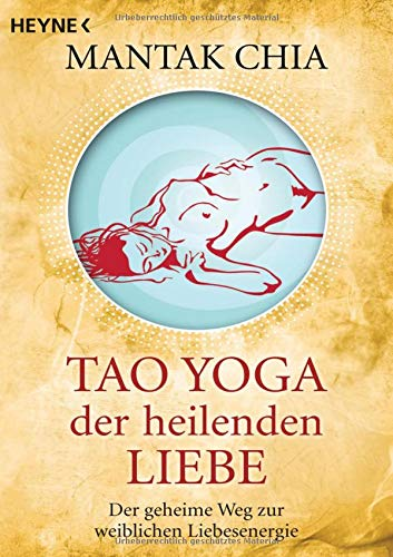 9783453701373: Tao Yoga der heilenden Liebe
