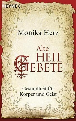 9783453701984: Alte Heilgebete