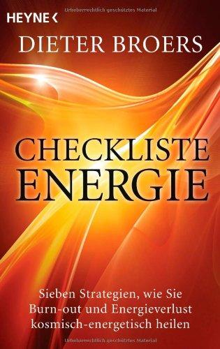 9783453702240: Checkliste Energie: Sieben Strategien, wie Sie Burn-out und Energieverlust kosmisch-energetisch heilen