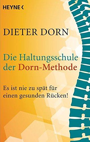 9783453702318: Die Haltungsschule der Dorn-Methode: Es ist nie zu spät für einen gesunden Rücken!