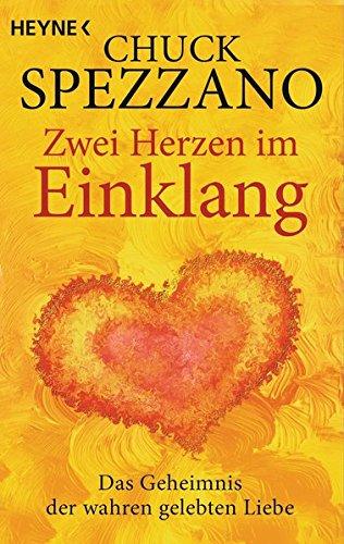 9783453702578: Zwei Herzen im Einklang: Das Geheimnis der wahren gelebten Liebe