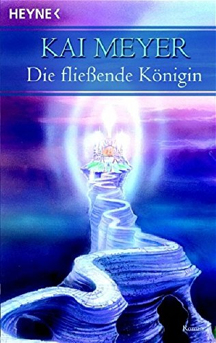 9783453720572: Die Fließende Königin (Merle-Trilogie, #1)