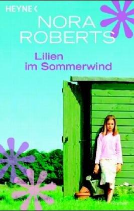 Lillien im Sommerwind: Nora Roberts