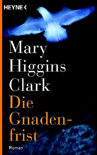 Foreign Books in German] DieGnaden-first(Chinese Edition) (3453720970) by Mary Higgins Clark