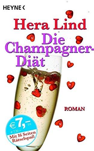 9783453722170: Die Champagner-Diät: Roman