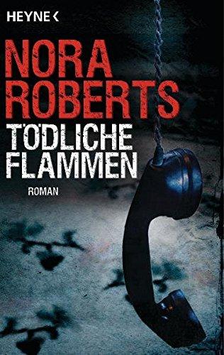 9783453722507: Tödliche Flammen: Roman