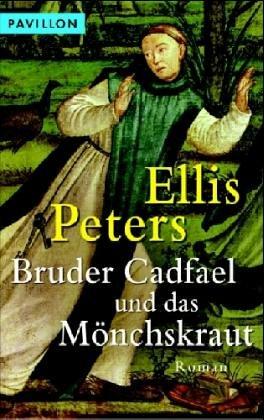 9783453770737: Bruder Cadfael und das Mönchskraut