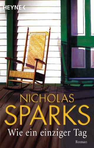 Wie ein einziger Tag: Sparks, Nicholas