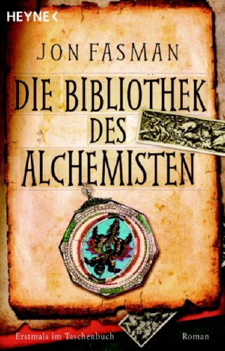 Die Bibliothek des Alchemisten (9783453811089) by [???]