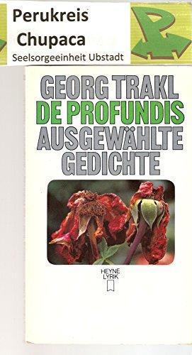 De Profundis - Ausgewählte Gedichte: Trakl, Georg