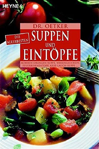 9783453855120: Dr. Oetker: Suppen und Eintöpfe