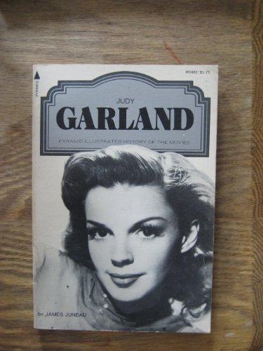 Judy Garland - Ihre Filme - ihr Leben - Juneau, James