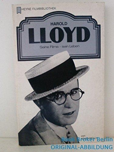 9783453860179: Harold Lloyd. Seine Filme - sein Leben.