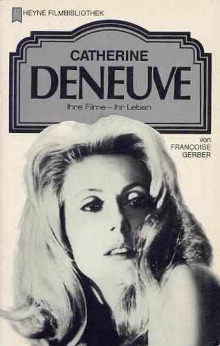 Catherine Deneuve - Gerber, Francoise