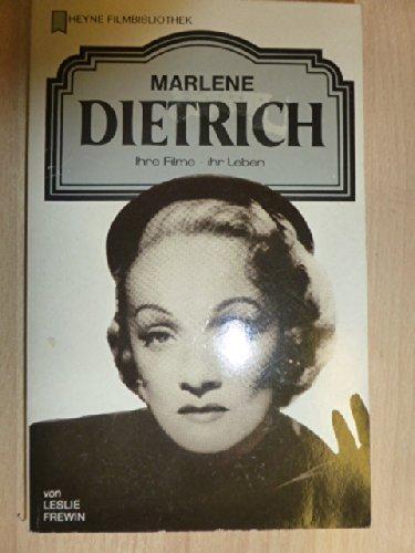 Marlene Dietrich. Ihre Filme. Ihr Leben. - Leslie, Frewin,