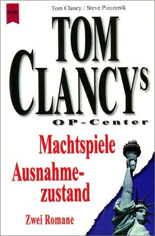 Machtspiele / Ausnahmezustand. Zwei Romane. (9783453861862) by Tom Clancy