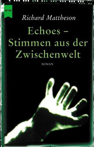 9783453863071: Echoes - Stimmen aus der Zwischenwelt