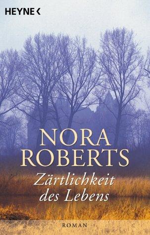 9783453863217: Zärtlichkeit des Lebens. Roman.
