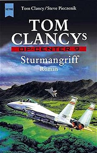 Tom Clancys OP- Center 9. Sturmangriff. (9783453865297) by Tom Clancy; Steve Pieczenik