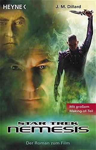 Star Trek Nemesis. Roman zum Film.: Dillard, J. M.