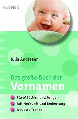 9783453869424: Das große Buch der Vornamen: Die beliebtesten Namen für Mädchen und Jungen nach Herkunft, Bedeutung und den neuesten Trends