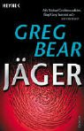 Jäger. (9783453869486) by Greg Bear