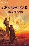 Tage des Wolfs. Der erste Roman des Anasazi- Zyklus. (9783453869752) by Kathleen ONeal Gear; Gear W. Michael