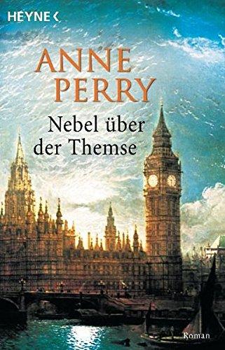 Nebel über der Themse: Roman: Anne, Perry,