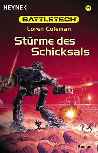 Stürme des Schicksals. Battletech 59. (3453870549) by Coleman, Loren
