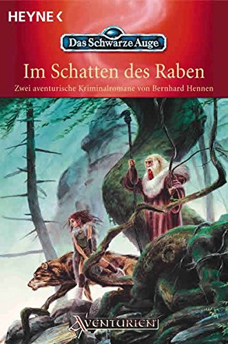 9783453870567: Im Schatten des Raben. (Das Gesicht am Fenster. Die Nacht der Schlange. Zwei aventurische Kriminalromane.)