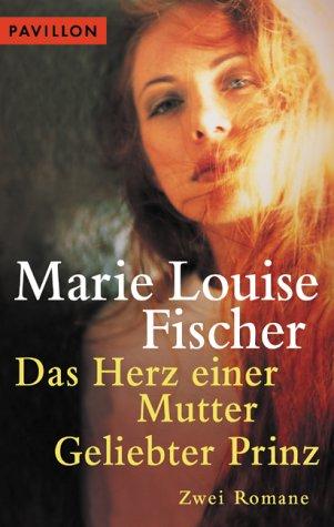 9783453870925: Das Herz einer Mutter / Geliebter Prinz. Zwei Romane.
