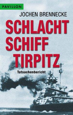 9783453871007: Schlachtschiff Tirpitz