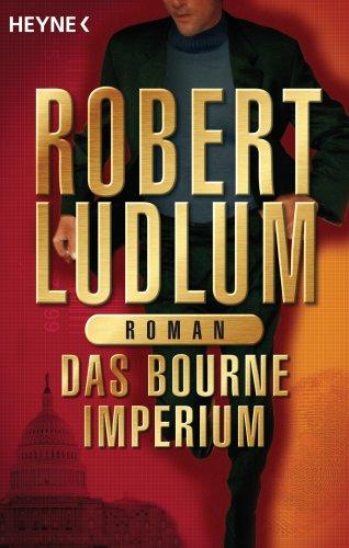 9783453871960: Das Bourne Imperium.